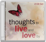 THOUGHTS TO LIVE AND LOVE BY CD 1 album cover