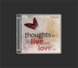 Album: THOUGHTS TO LIVE AND LOVE BY CD 1