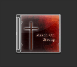 Album: MARCH ON STRONG