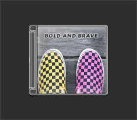 Album: BOLD AND BRAVE